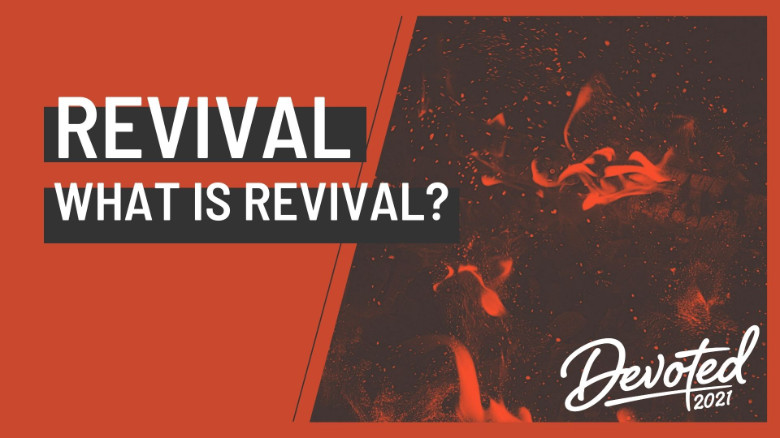 Revival - What is Revival?